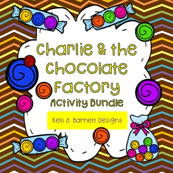 Charlie and the Chocolate Factory Novel Study Printable Activity Bundle