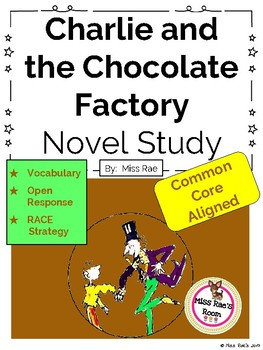 Charlie and the Chocolate Factory Novel Study l Common Core l CCSS
