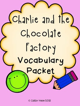 Charlie and the Chocolate Factory Novel Vocabulary