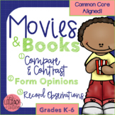Book vs. Movie: Compare and Contrast using Opinion and Letter Writing
