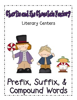 Charlie and the Chocolate Factory- Prefix, Suffix, Compound Words