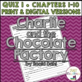 Charlie and the Chocolate Factory Quiz 1 (Ch. 1-10)