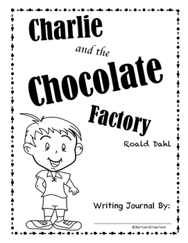 Charlie and the Chocolate Factory (Roald Dahl) Writing Journal