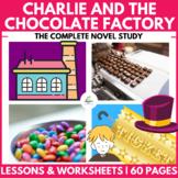 Charlie and the Chocolate Factory Unit: Roald Dahl Novel Study, Tasks & MORE