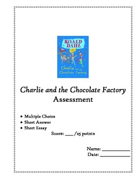 Charlie and the Chocolate Factory:  Test/Assessment