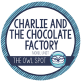 Charlie and the Chocolate Factory Novel Unit Plans