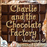 Charlie and the Chocolate Factory Vocabulary and Assessment Bundle