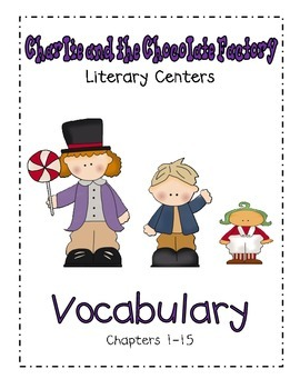 Charlie and the Chocolate Factory- Vocabulary Ch. 1-15