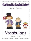 Charlie and the Chocolate Factory- Vocabulary Ch. 16-30