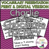 Charlie and the Chocolate Factory Vocabulary Presentation