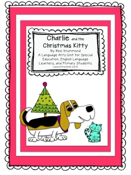 Charlie and the Christmas Kitty Unit for Reading Comprehension and Writing