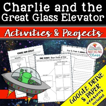Charlie and the Great Glass Elevator: Reading Response Activities and Projects