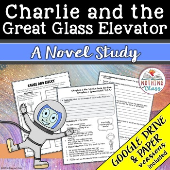 Charlie and the Great Glass Elevator by Roald Dahl Novel Study Unit