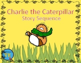 Charlie the Caterpillar Story Sequence
