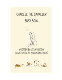 Charlie the Cavalier Busy Book