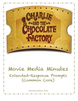Charlie & the Chocolate Factory ~ Movie Questions & Extended Response Prompts