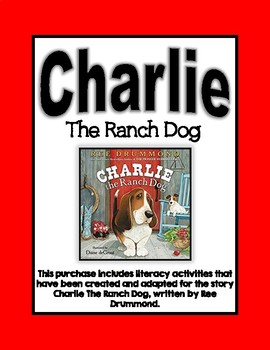 Charlie the Ranch Dog Literacy Activities
