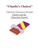 """Charlie's Choices: Character Education in """"Charlie and the"""