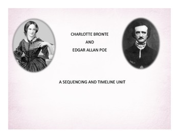 Charlotte Bronte and Edgar Allan Poe: Sequencing and Timeline Unit