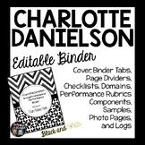 CHARLOTTE DANIELSON EDITABLE BINDER ORGANIZER: BLACK AND WHITE THEME