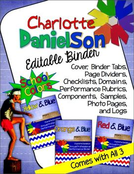 CHARLOTTE DANIELSON EDITABLE BINDER ORGANIZER: SCHOOL COLORS THEME