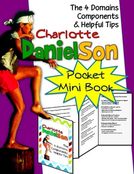 CHARLOTTE DANIELSON MINI POCKET FOLDABLE: 4 DOMAINS, COMPONENTS AND HELPFUL TIPS