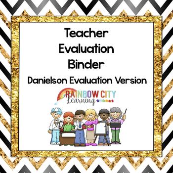 Charlotte Danielson System Teacher Evaluation Binder
