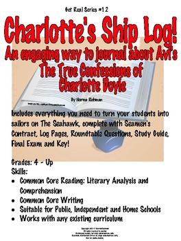Charlotte Doyle Activities: Students Become Sailors! Common Core Literature Fun