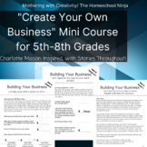 Charlotte Mason Inspired Business Course: Middle School/Jr