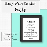 """Henry Ward Beecher Quote- """"A book is..."""" 8x10 Printable"""