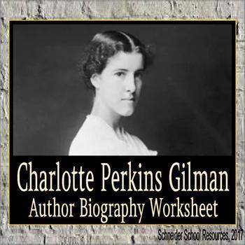 Charlotte Perkins Gilman Biography Assignment