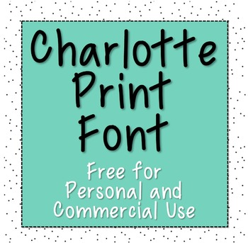 Charlotte Print Font [Free for Commercial and Personal Use]