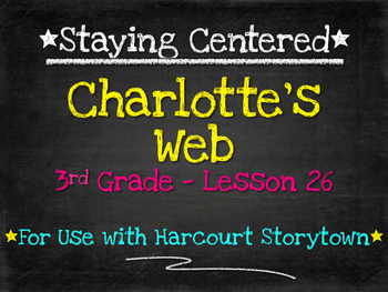 Charlotte's Web  3rd Grade Harcourt Storytown Lesson 26