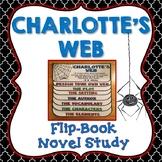 Charlotte's Web Novel Study, Flip Book Project, Vocabulary, Creative Writing