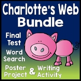 Charlotte's Web Bundle: Final Test, Book Report Project, Writing & Word Search