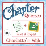Charlotte's Web Chapter Quizzes-Common-Core Aligned Compre