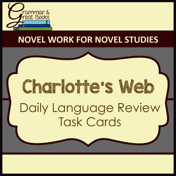 Charlotte's Web: Daily Language Review Task Cards