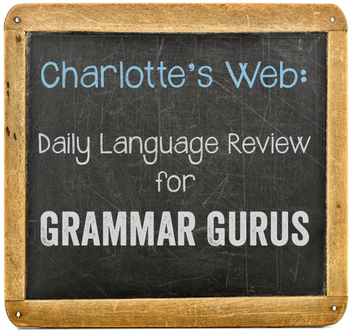 Charlotte's Web: Daily Language Review for 3rd Grade
