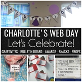 Charlotte's Web Day Let's Celebrate