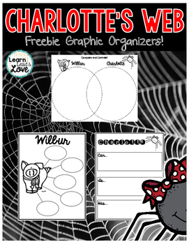 Charlotte's Web Graphic Organizers FREEBIE