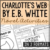 Charlotte's Web by E.B. White Novel Study Unit Activities, In 2 Formats