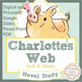 Charlotte's Web Novel Study, Digital and Printable, Google