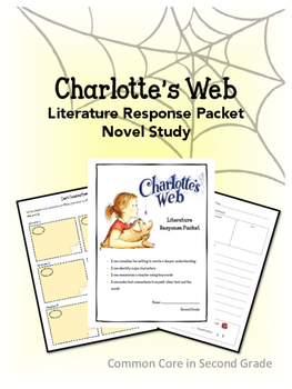 Charlotte's Web- Novel Study- Literature Response Packet