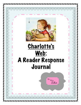 Charlotte's Web Reader Response Journal