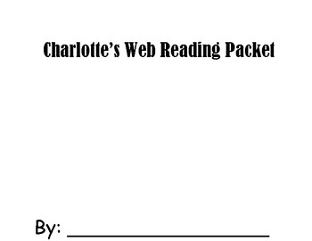 Charlotte's Web Reading Packet