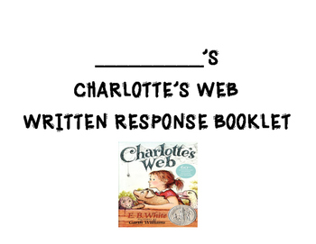 Charlotte's Web Writing Booklet (for each chapter)