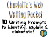 Charlotte's Web Writing Packet- 10 Writing Prompts