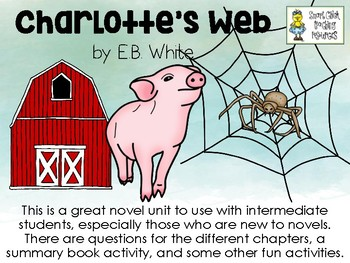 Charlotte's Web, by EB White - Literature Unit Pack