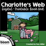 Charlotte's Web Novel Study: Digital + Printable Book Unit [E. B. White]