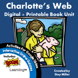 Charlotte's Web Novel Study: Digital + Printable Book Unit [E. B. White]